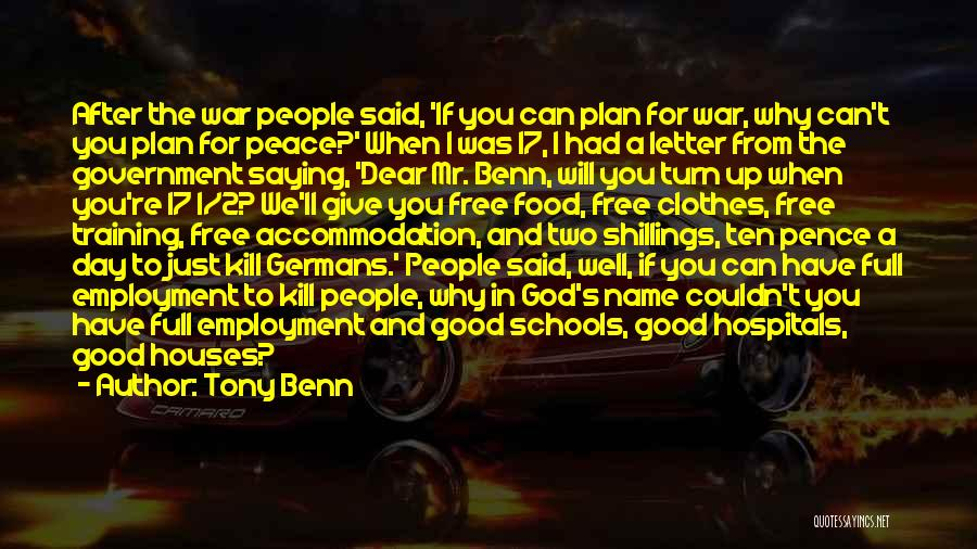 Tony Benn Quotes 711513