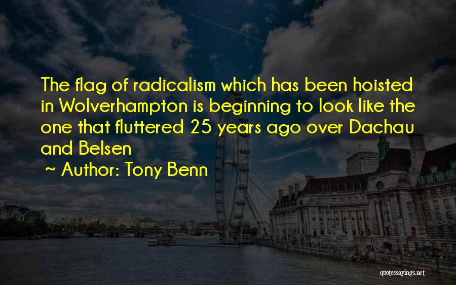 Tony Benn Quotes 729069