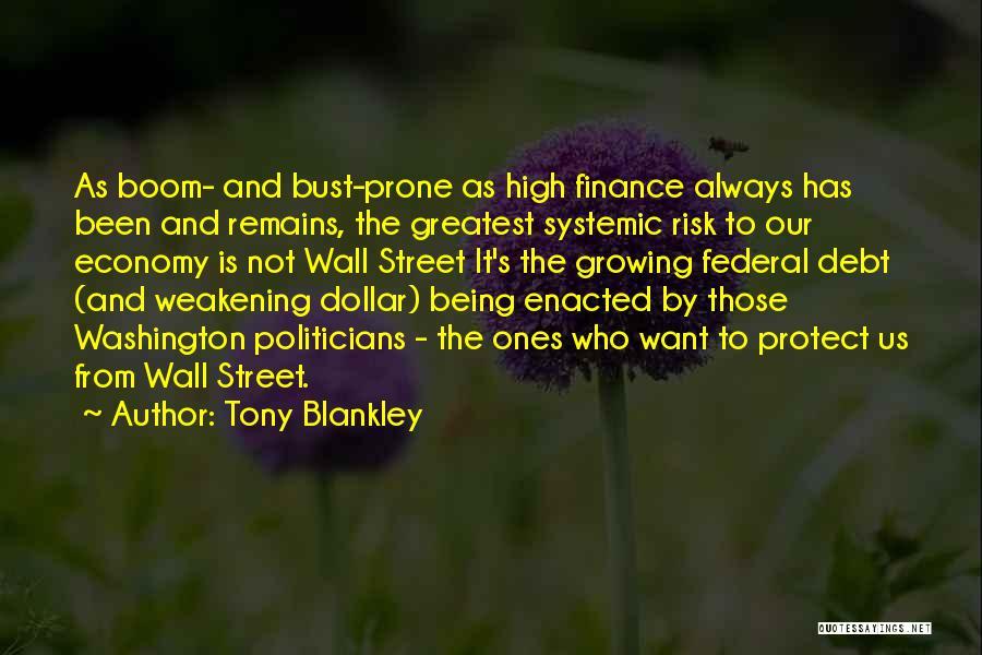 Tony Blankley Quotes 125860