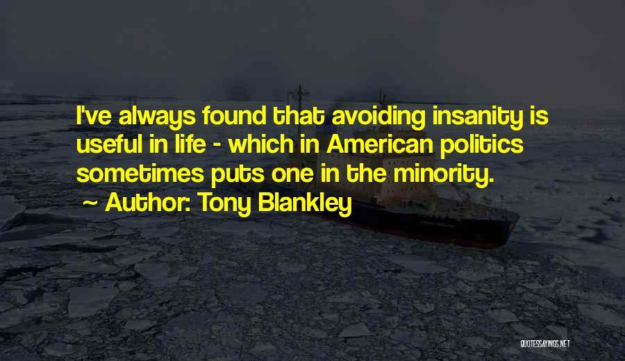 Tony Blankley Quotes 1740802