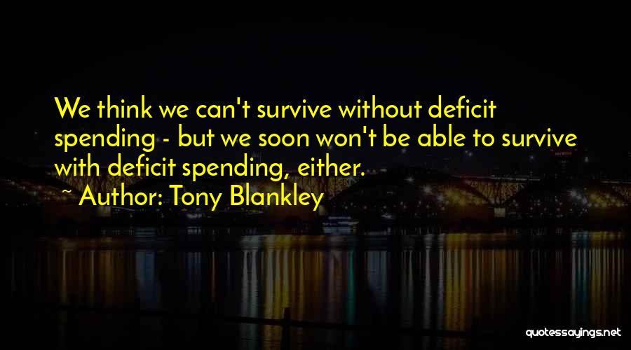 Tony Blankley Quotes 1768082