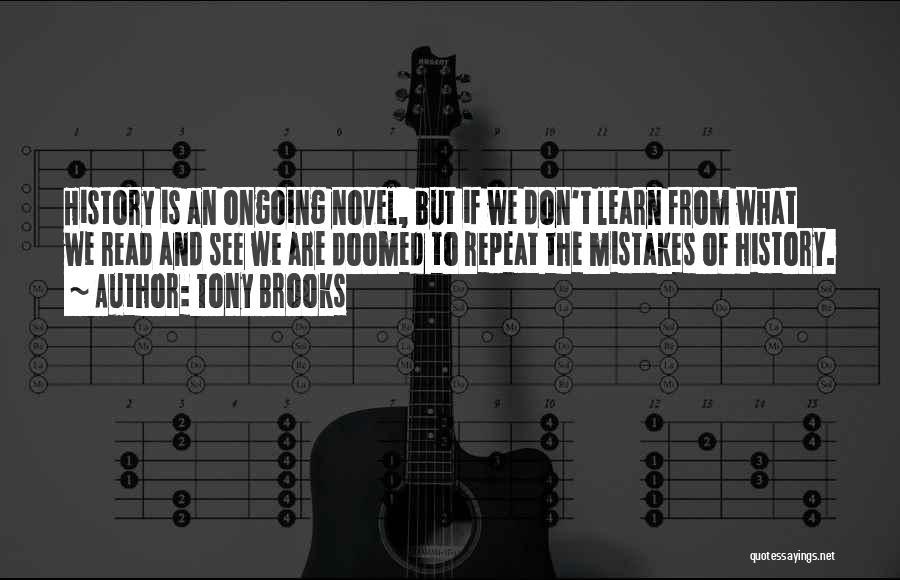 Tony Brooks Quotes 933132