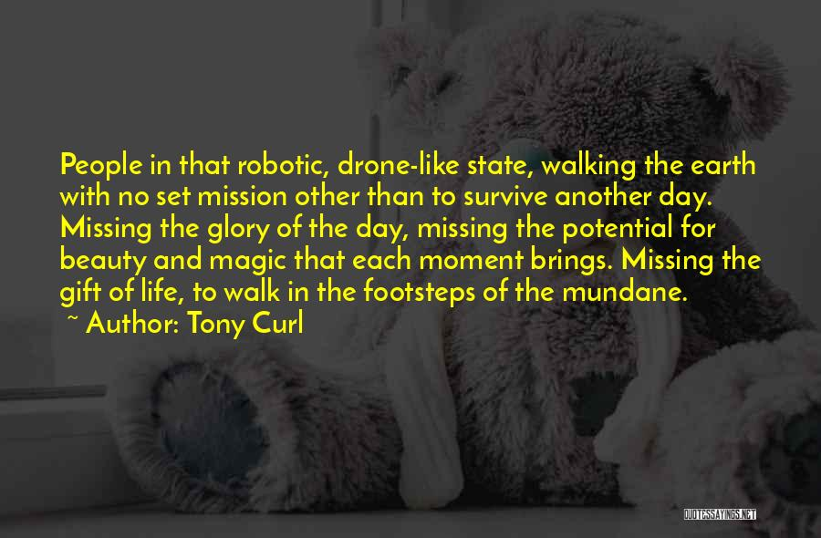Tony Curl Quotes 1050654