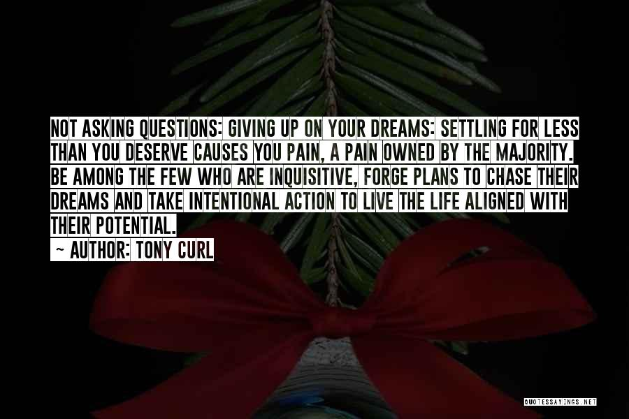 Tony Curl Quotes 1178913