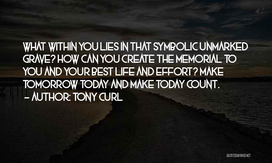 Tony Curl Quotes 1416195