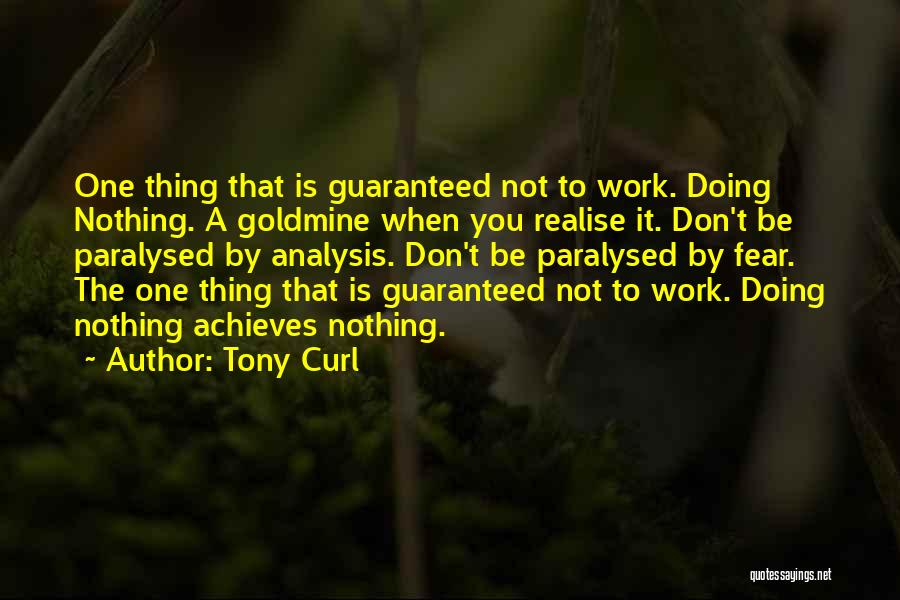 Tony Curl Quotes 1470912