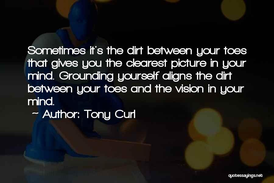 Tony Curl Quotes 1572513