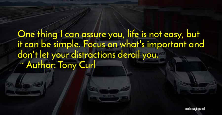 Tony Curl Quotes 1640282