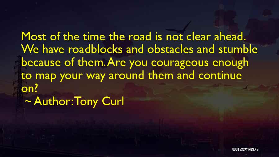 Tony Curl Quotes 1715930