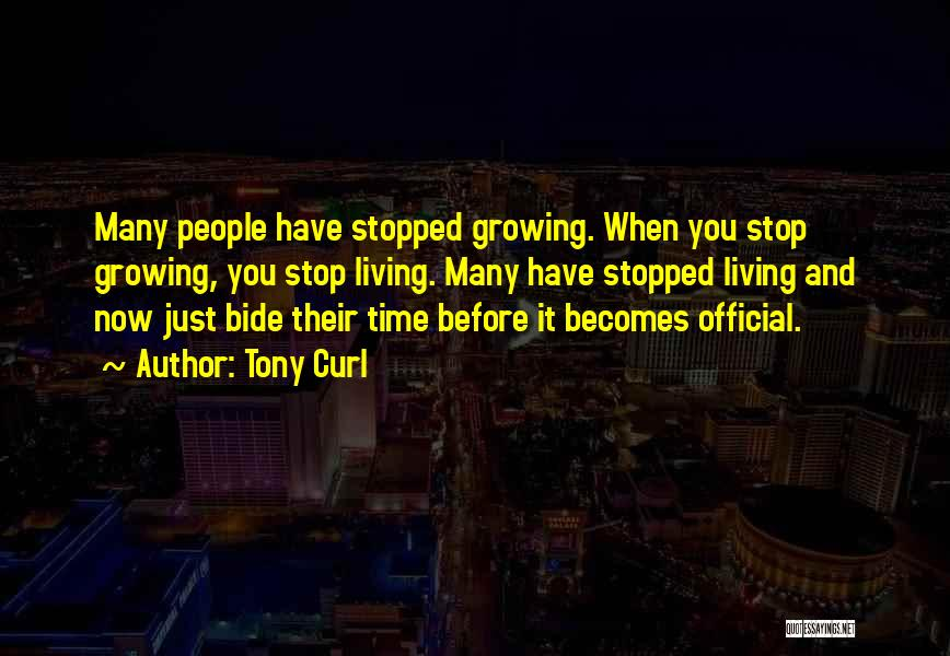 Tony Curl Quotes 1870416