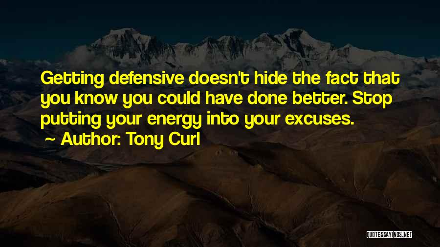 Tony Curl Quotes 1985350