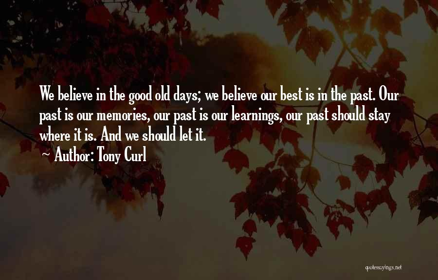 Tony Curl Quotes 2029105