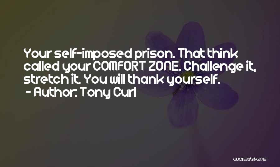 Tony Curl Quotes 2250941