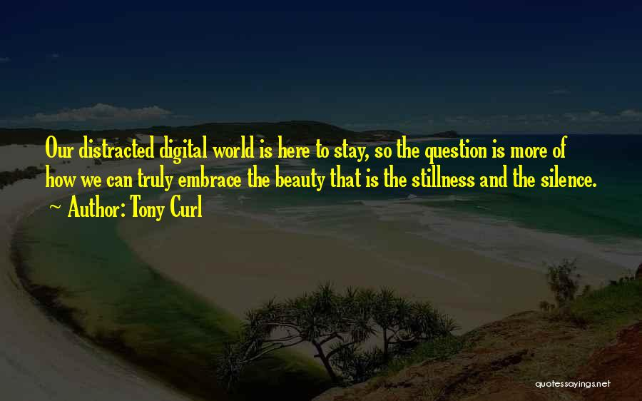 Tony Curl Quotes 295816