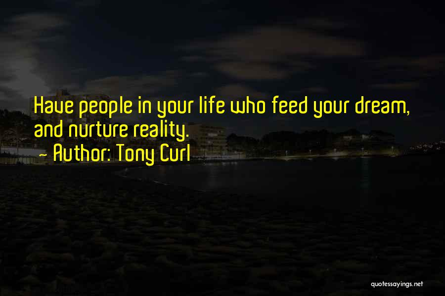 Tony Curl Quotes 391406