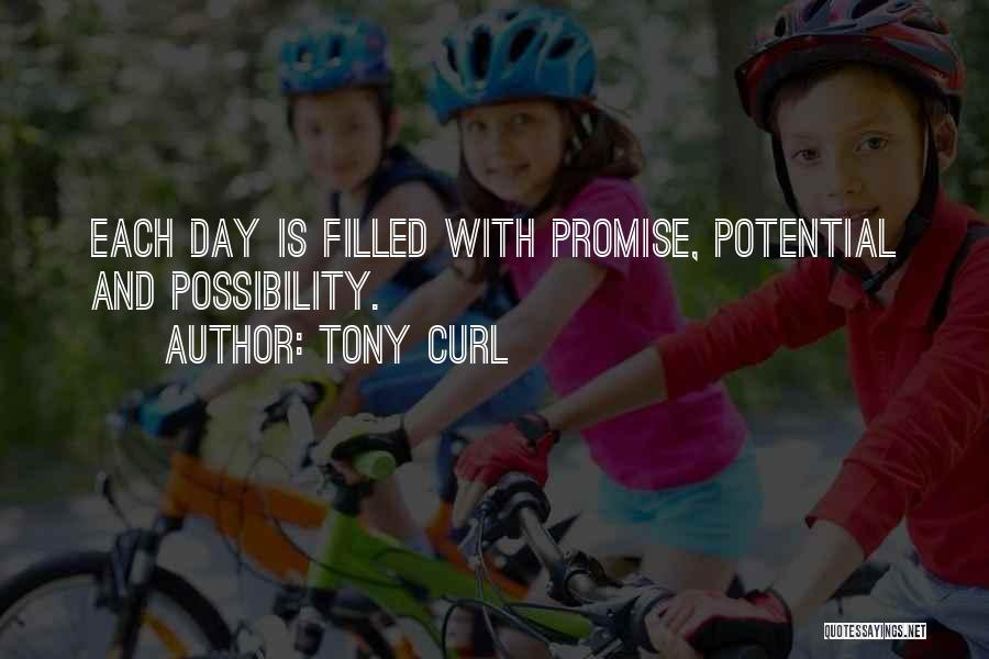 Tony Curl Quotes 587915