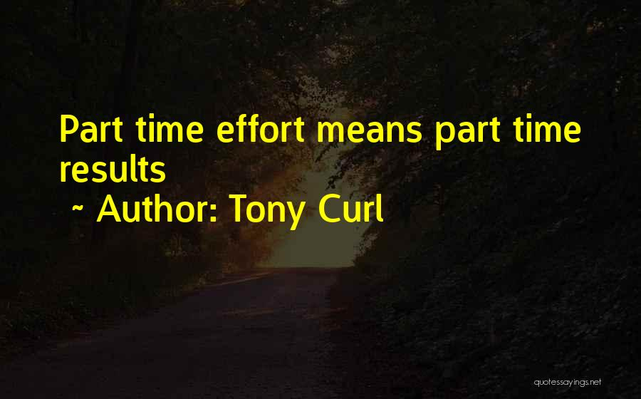 Tony Curl Quotes 603174