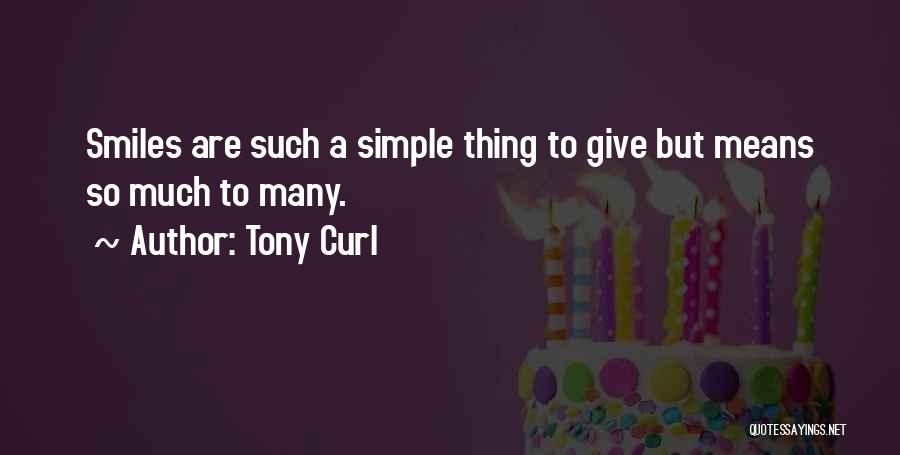Tony Curl Quotes 782957