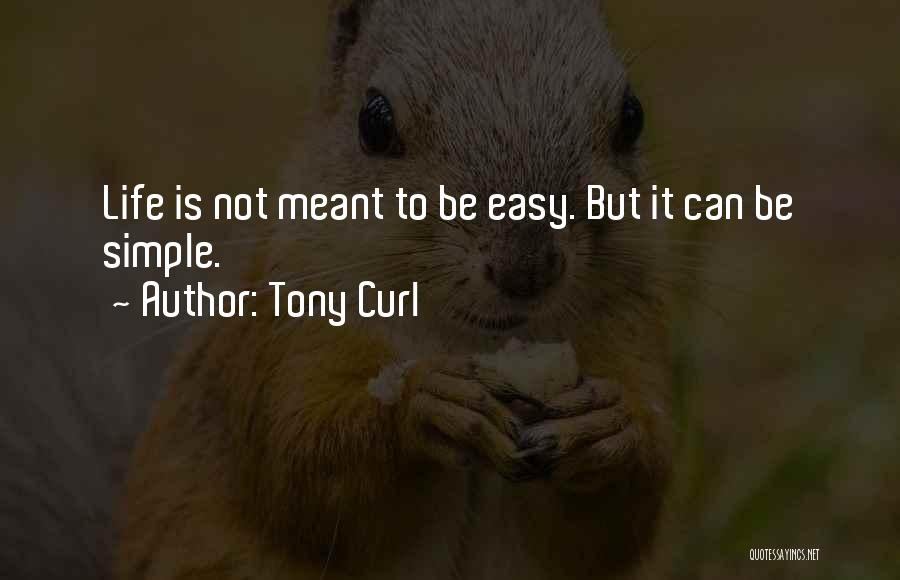 Tony Curl Quotes 97235