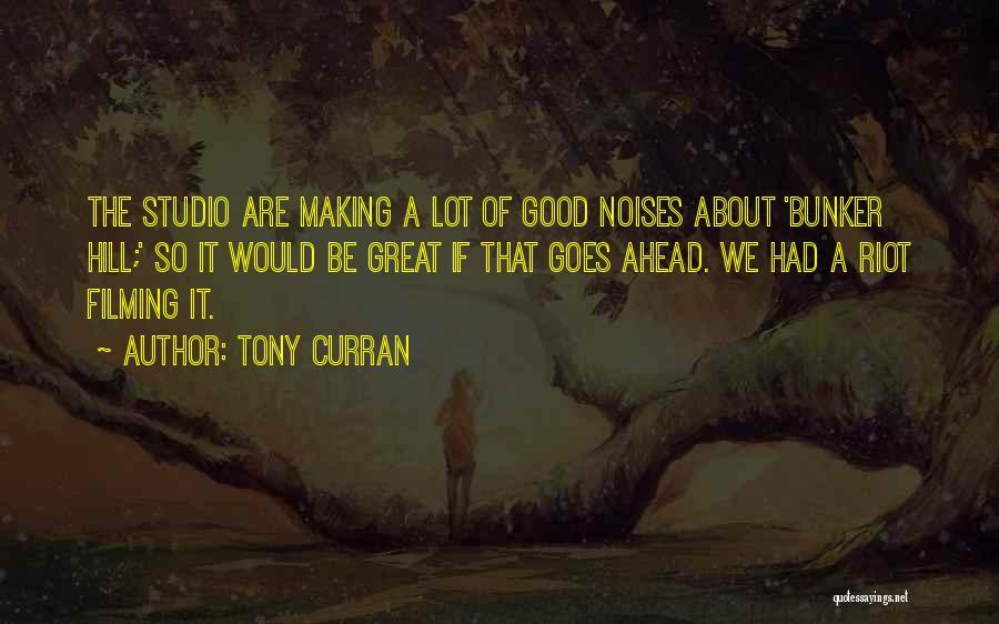 Tony Curran Quotes 1696149