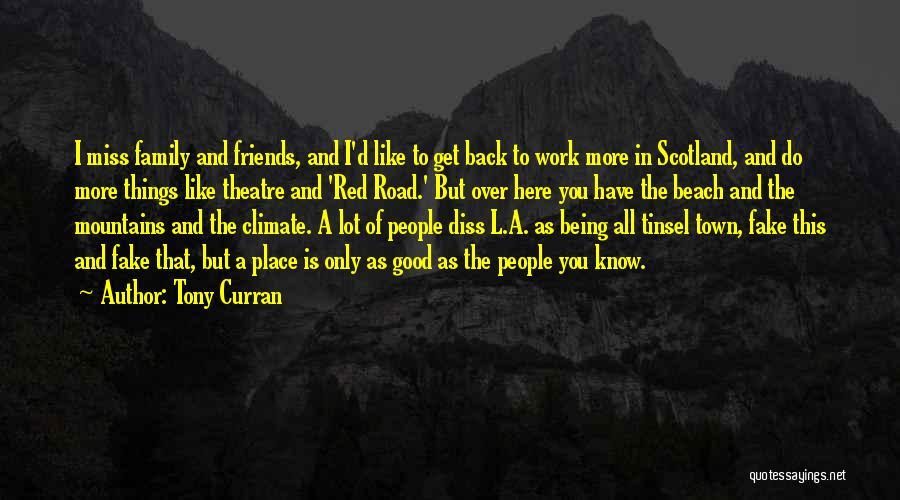 Tony Curran Quotes 1834381