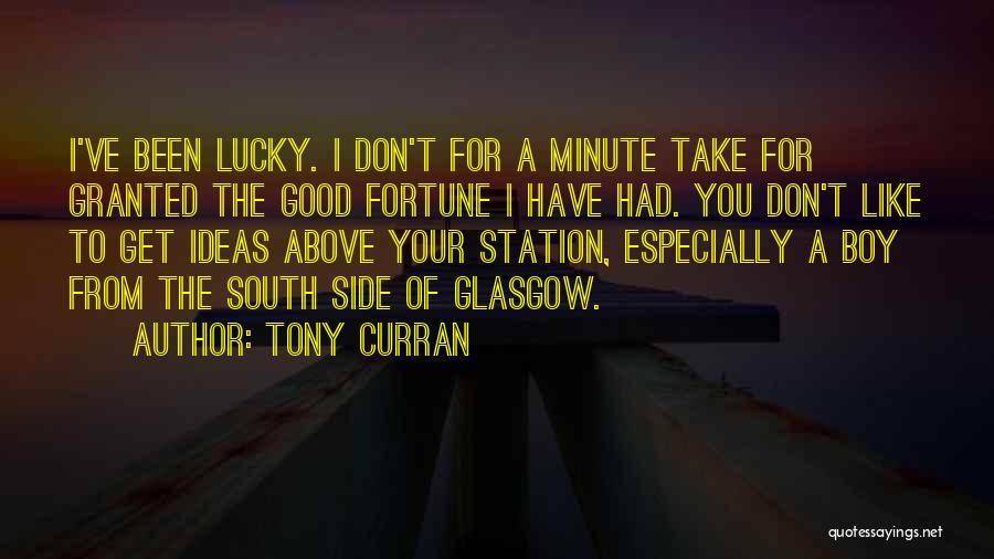 Tony Curran Quotes 1966253