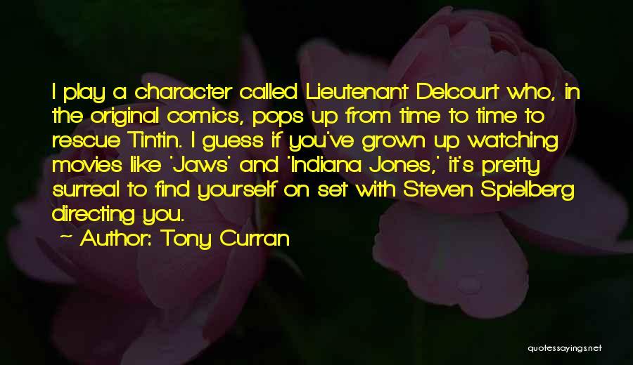 Tony Curran Quotes 2259257