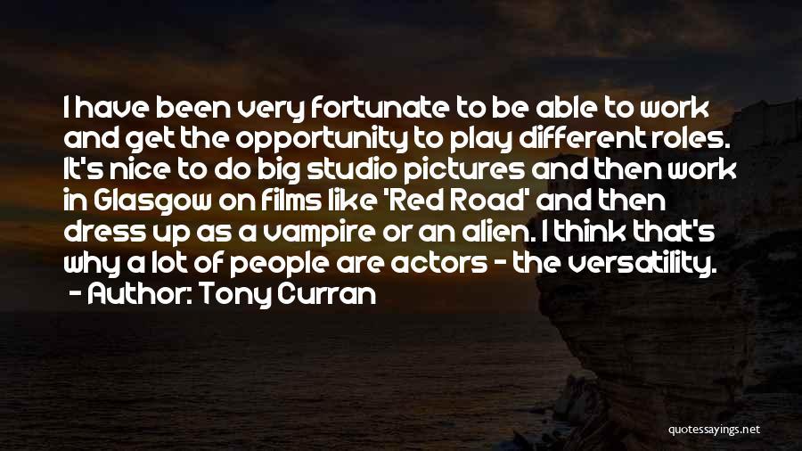 Tony Curran Quotes 859908