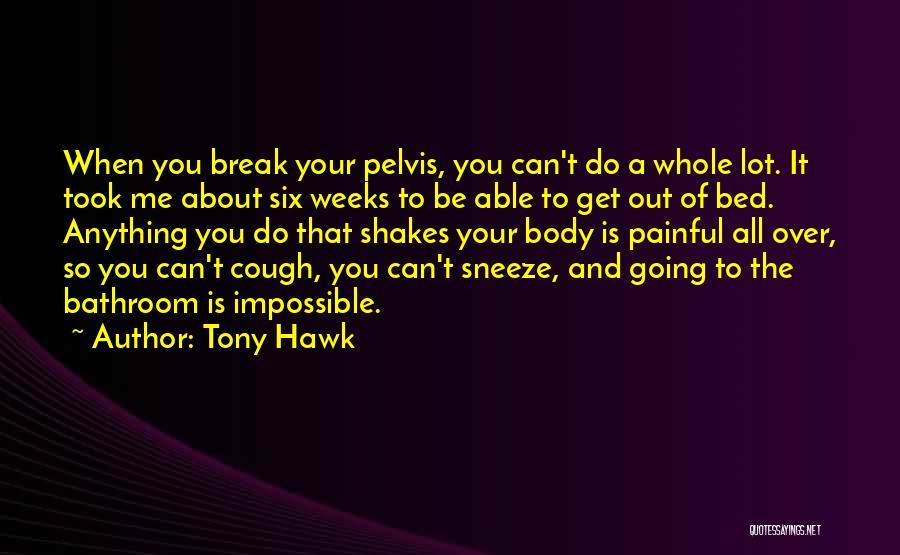 Tony Hawk Quotes 1179729