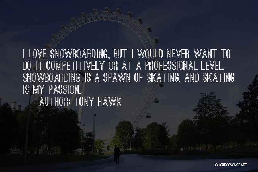 Tony Hawk Quotes 123752