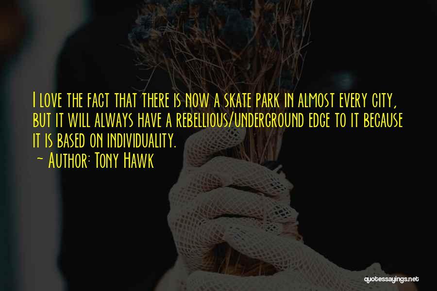 Tony Hawk Quotes 1335097