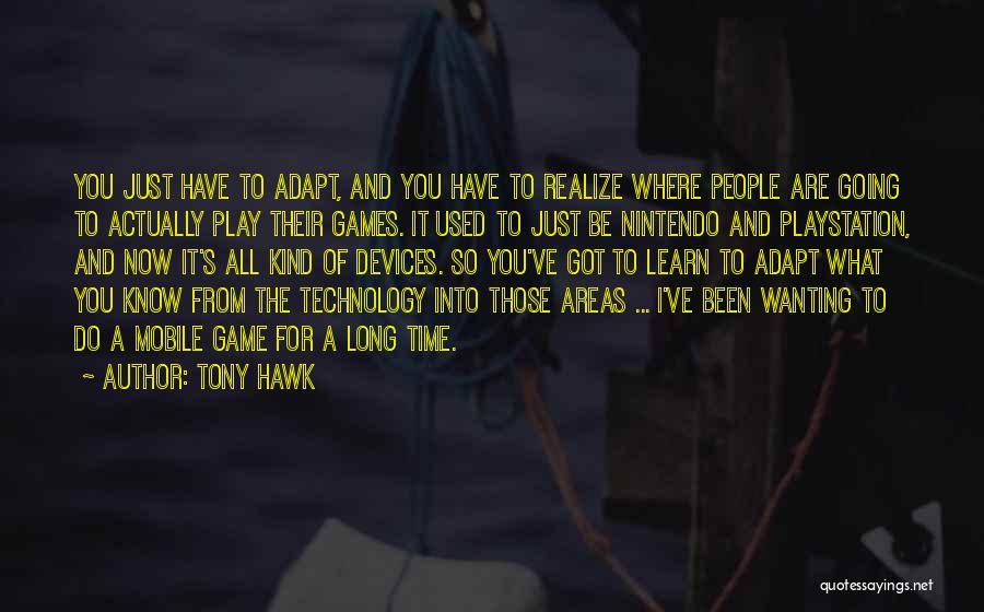 Tony Hawk Quotes 1389975