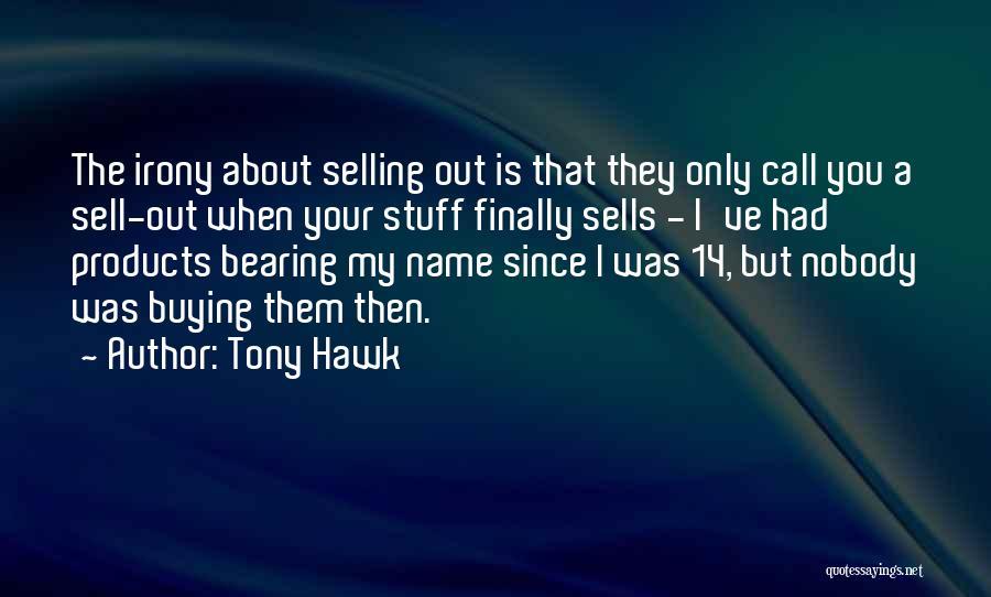 Tony Hawk Quotes 1504402