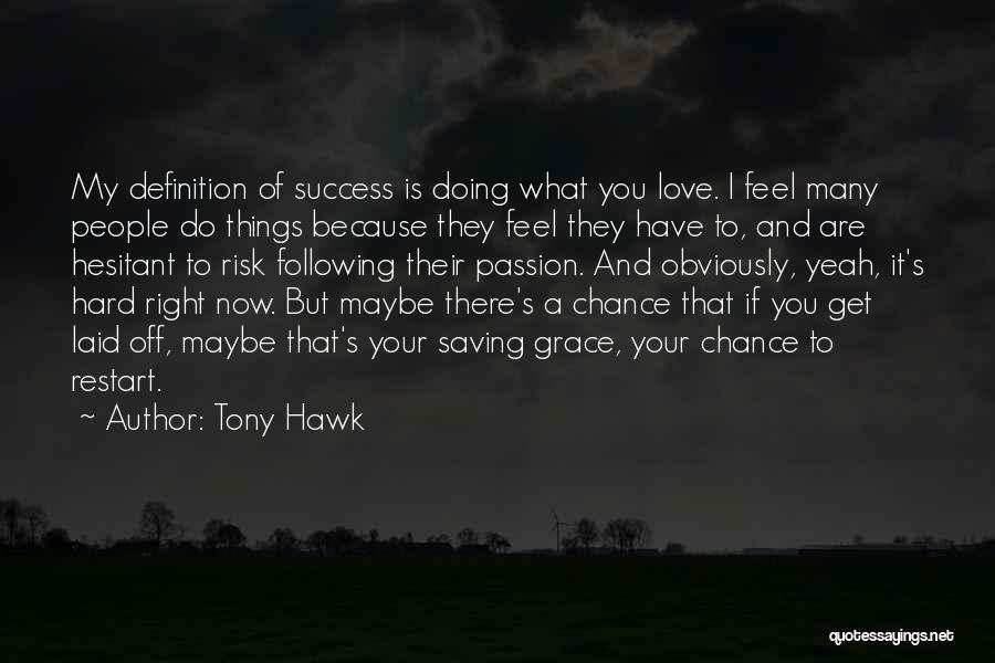 Tony Hawk Quotes 1514220