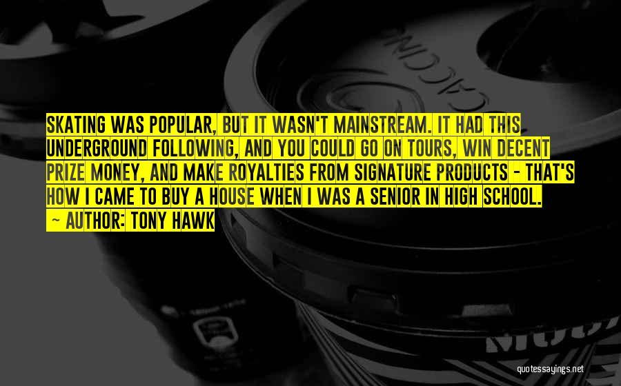 Tony Hawk Quotes 1774381