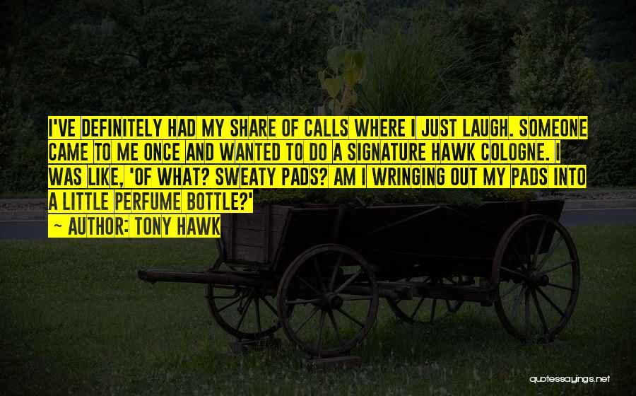 Tony Hawk Quotes 1814669
