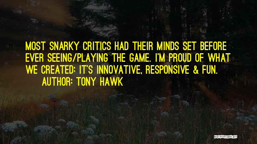 Tony Hawk Quotes 2080813
