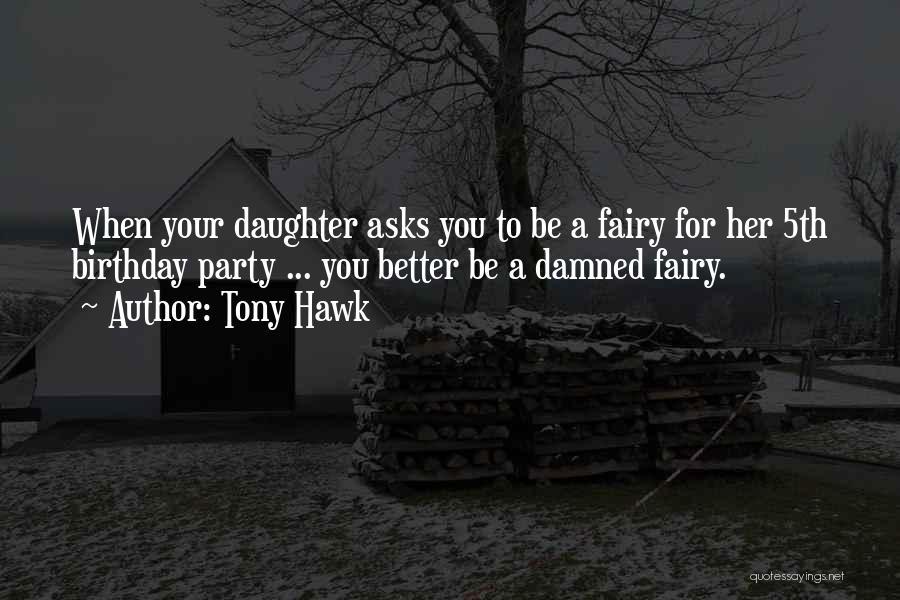 Tony Hawk Quotes 308630