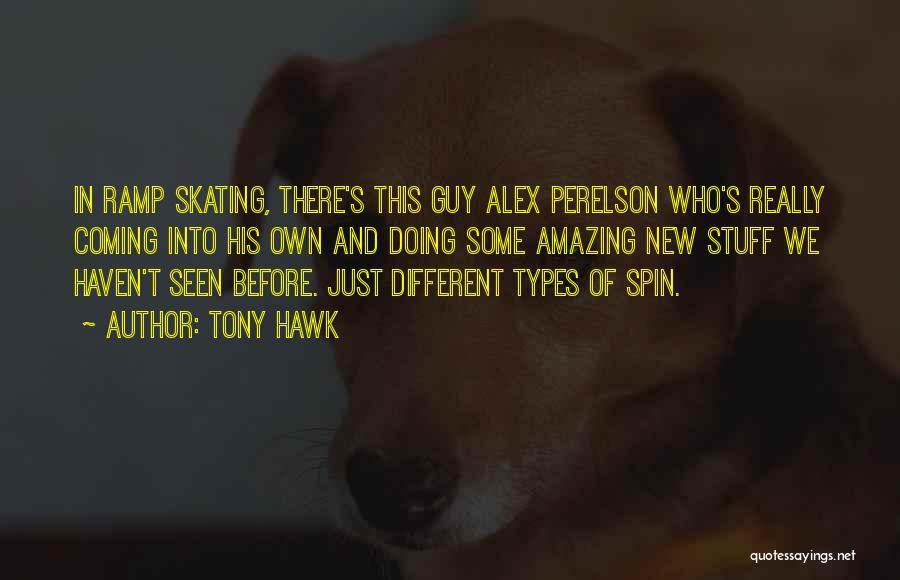 Tony Hawk Quotes 395233