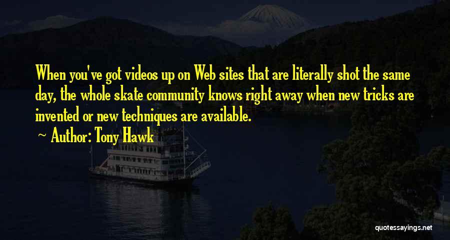Tony Hawk Quotes 469457