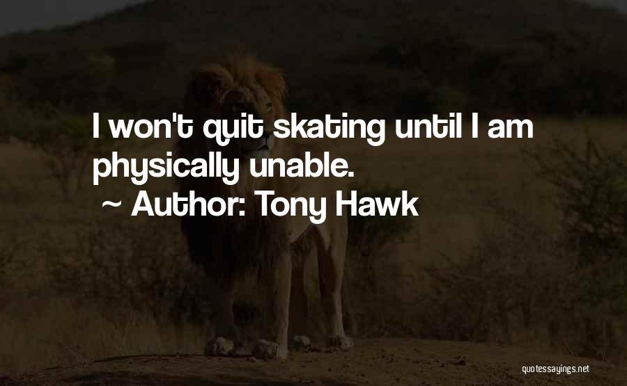 Tony Hawk Quotes 86990