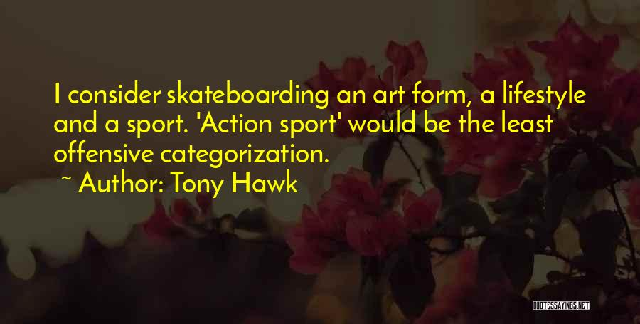 Tony Hawk Quotes 966613