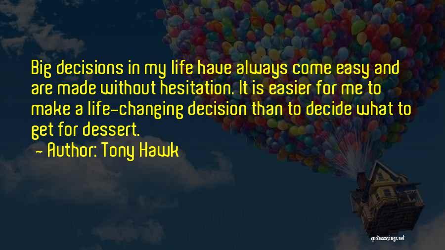 Tony Hawk Quotes 98311