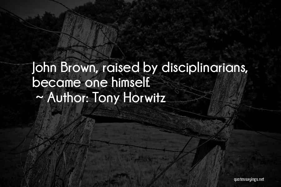 Tony Horwitz Quotes 1029304