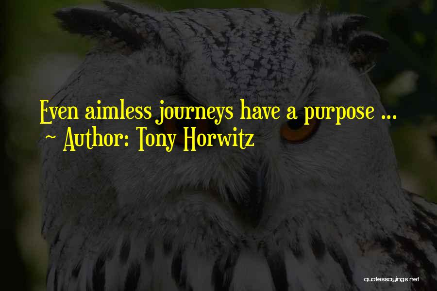 Tony Horwitz Quotes 1122207