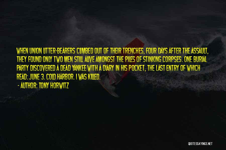 Tony Horwitz Quotes 1224431