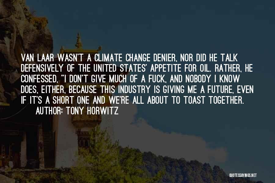 Tony Horwitz Quotes 1260148