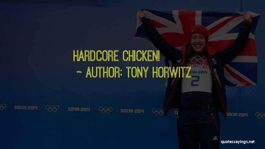 Tony Horwitz Quotes 1347529