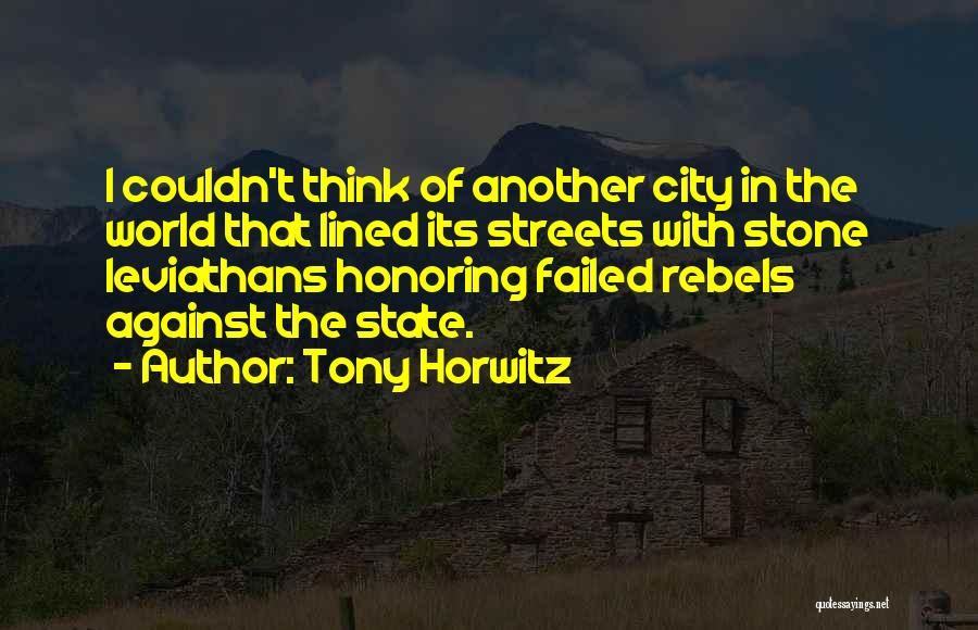 Tony Horwitz Quotes 1926727