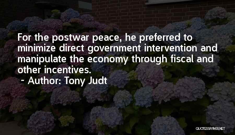 Tony Judt Postwar Quotes By Tony Judt